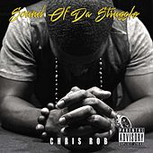 Play & Download Sound of da Struggle by Chris Rob | Napster
