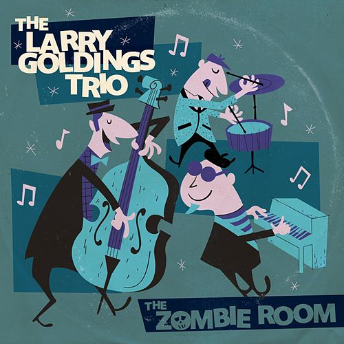 The Zombie Room by Larry Goldings