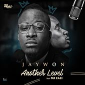 Play & Download Another Level (feat. Mr Eazi) by Jaywon | Napster