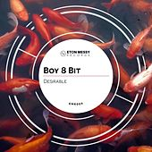 Play & Download Desirable by Boy 8-Bit | Napster