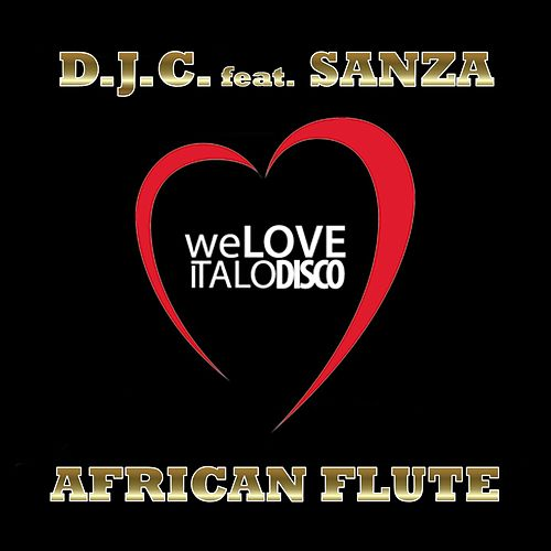 Play & Download African Flute (Italo Disco) by DJ C | Napster