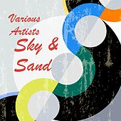 Sky & Sand von Various Artists