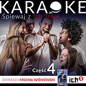 Play & Download Ich Troje Karaoke Vol. 4 by Ich Troje | Napster