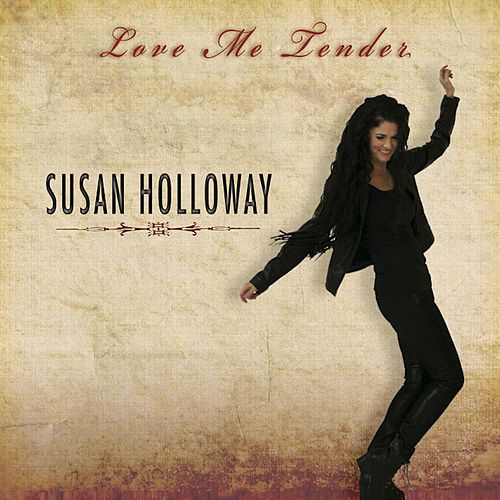Play & Download Love Me Tender by Susan Holloway | Napster