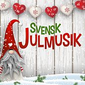 Svensk Julmusik by Various Artists