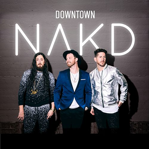 Play & Download Downtown by Nakd | Napster