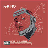Enter the Iron Trap (The Big Seven #3) by K-Rino