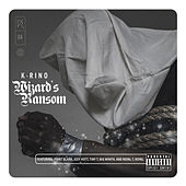 Play & Download Wizard's Ransom (The Big Seven #4) by K-Rino | Napster