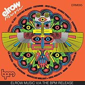 Play & Download Elrow Music V/A The Bpm Release by Various Artists | Napster