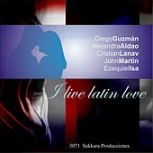 I Live Latin Love by Various Artists