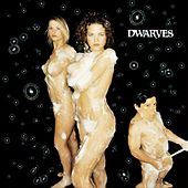Play & Download Come Clean by Dwarves | Napster