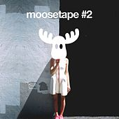 Moosetape, Vol. 2 by Various Artists