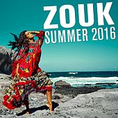 Zouk Summer 2016 by Various Artists