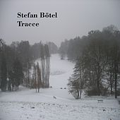 Play & Download Tracce by Stefan Bötel | Napster