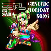 Play & Download Generic Holiday Song (feat. Sara) by S3rl | Napster