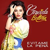 Play & Download Evitame la Pena by Graciela Beltrán | Napster