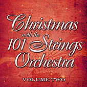 Christmas with the 101 Strings Orchestra Volume 2 by 101 Strings Orchestra