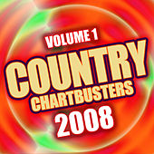 Country Chartbusters 2008 Vol. 1 by The CDM Chartbreakers