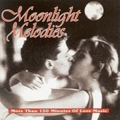 Play & Download Moonlight Melodies by Various Artists | Napster