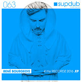 Play & Download 4 My Recordz 2016 EP by Rene Bourgeois   Napster