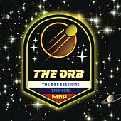 The BBC Sessions 1991 - 2001 by The Orb