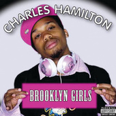 Brooklyn Girls by Charles Hamilton