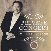 Play & Download Private Concert by Mike Strickland | Napster