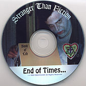 End of Times... by Stranger Than Fiction