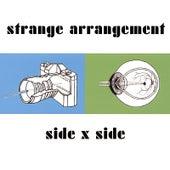 Play & Download Side X Side by Strange Arrangement | Napster
