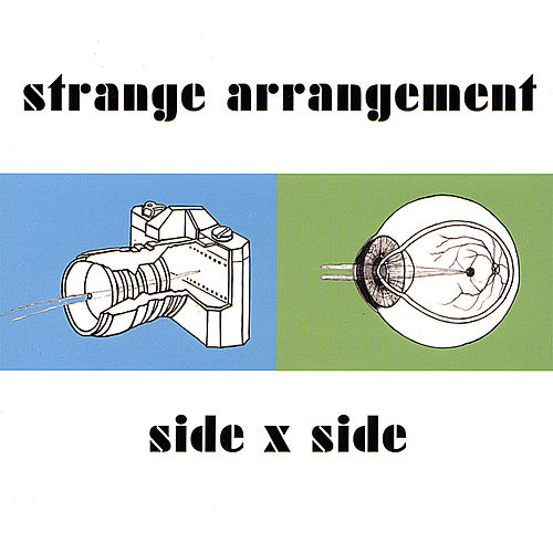 Play & Download Side X Side by Strange Arrangement | Napster