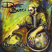 Play & Download Reminiscence by Dante Bucci | Napster