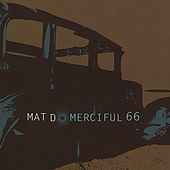 Merciful 66 by Mat D.