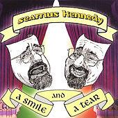 Play & Download A Smile and a Tear by Seamus Kennedy | Napster