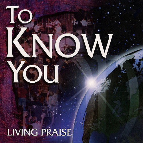 Play & Download To Know You by Christ For The Nations Music | Napster