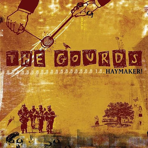 Play & Download Haymaker! by The Gourds | Napster