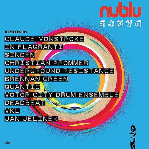 Play & Download Nublu Dance by Various Artists | Napster