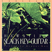 Play & Download Hawaiian Slack Key Guitar by George Kuo | Napster