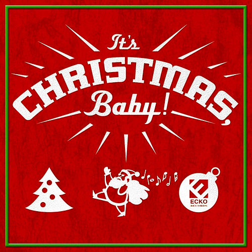 Play & Download It's Christmas, Baby! by Various Artists | Napster