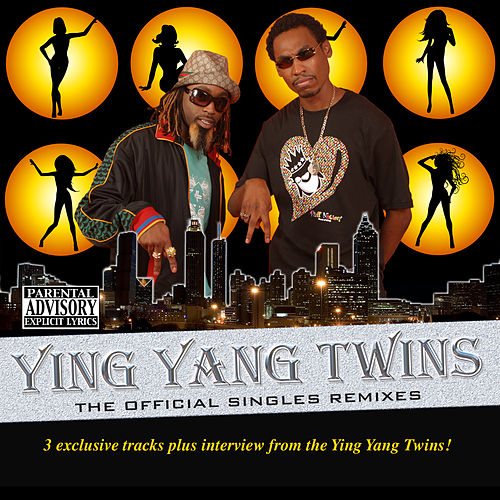 Play & Download The Official Singles Remixes by Ying Yang Twins | Napster