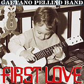 Play & Download First Love by Gaetano Pellino | Napster