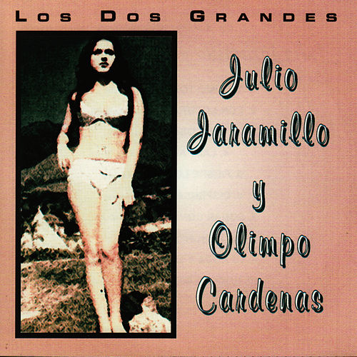 Play & Download Los Dos Grandes by Julio Jaramillo | Napster