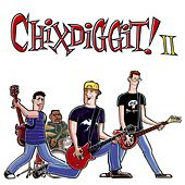Play & Download II by Chixdiggit | Napster