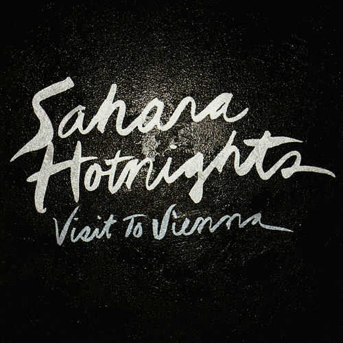Visit to Vienna by Sahara Hotnights