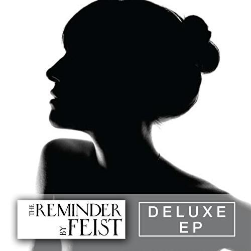 The Reminder Deluxe EP by Feist