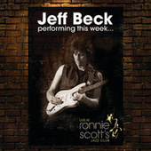 Performing this week...Live at Ronnie Scott's by Jeff Beck