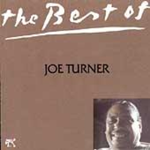 Best Of Joe Turner by Big Joe Turner
