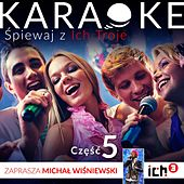 Play & Download Ich Troje Karaoke Vol. 5 by Ich Troje | Napster