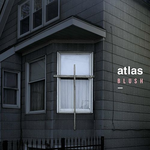 Play & Download Blush by Atlas | Napster