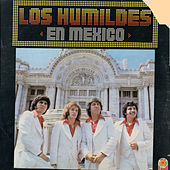 Play & Download En Mexico by Los Humildes | Napster
