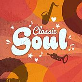 Play & Download Classic Soul by Various Artists | Napster